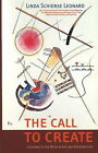 Call to Create: Listening to the Muse in Art and Everyday Life by Linda Schierse Leonard (Paperback, 2009)
