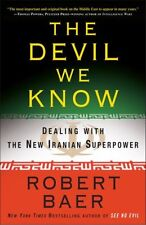 The Devil We Know: Dealing with the New Iranian Su
