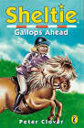 Sheltie Gallops Ahead by Peter Clover (Paperback, 1999)