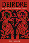 Deirdre: And Other Great Stories from Celtic Mythology by Eoin Neeson (Paperback, 1997)