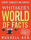 Whitaker's World of Facts: 2007 by Russell Ash (Hardback, 2006)