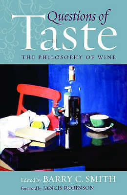 Questions of Taste: The Philosophy of Wine, Good, , Book