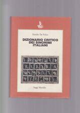 Dizionario critico dei SINONIMI ITALIANI Emidio De Felice, Marsilio ed. rigida