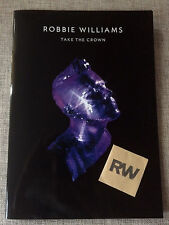 ROBBIE WILLIAMS - TAKE THE CROWN - LIMITED TOUR PROGRAMME LIVE O2 + GUITAR PICKS
