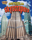 Spectacular Skyscrapers by Meish Goldish (Hardback, 2011)