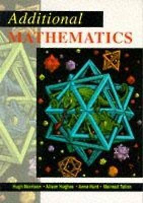 1 of 1 - Additional Maths by Alison Hughes, Mairead Tallon, Hugh Morrison, Anne Hunt...