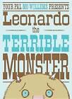 Leonardo, the Terrible Monster by Mo Willems (Hardback)