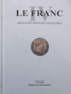 Livre-Argus-Monnaies-Francaises-LE-FRANC-1795-2001-ecu-franc-coin-CHEVAU-LEGERS
