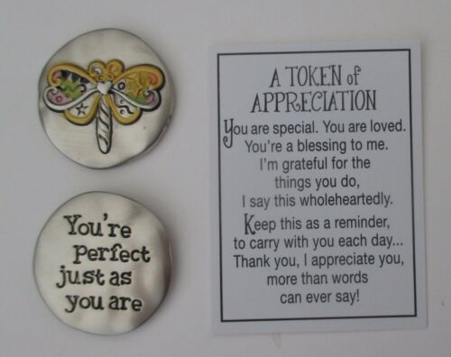 J You/'re perfect just as you are TOKENS OF APPRECIATION Pocket token dragonfly