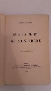 Andre Suares- En La Muerto De Mon Brother - 1927 - Ediciones Emile Paul