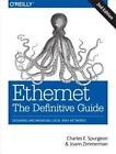 Ethernet: The Definitive Guide: Designing and Managing Local Area Networks by Joann Zimmerman, Charles Spurgeon (Paperback, 2014)
