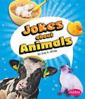 Jokes about Animals by Judy A Winter (Hardback, 2010)