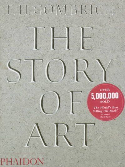 Story of Art, Hardcover by Gombrich, E. H., Brand New, Free shipping in the US