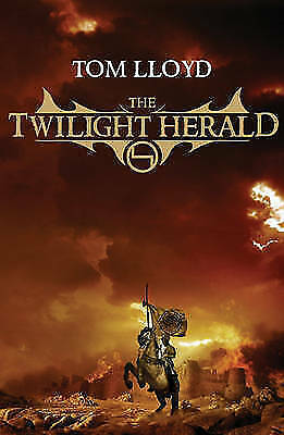 The Twilight Herald (Gollancz S.F.): Book Two of the Twilight Reign by Lloyd, To