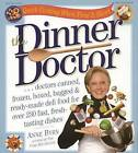 The Dinner Doctor by Anne Byrn (Paperback, 2004)