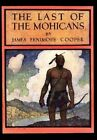 The Last of the Mohicans: A Narrative of 1757 by James Fenimore Cooper (Paperback / softback, 2012)