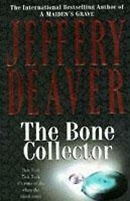 The Bone Collector: Lincoln Rhyme Book 1, Deaver, Jeffery, Excellent Book