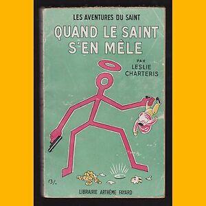 Les-Aventures-du-Saint-N-26-QUAND-LE-SAINT-S-039-EN-MELE-Leslie-Charteris-1951