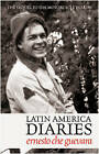 Latin America Diaries by Ernesto 'Che' Guevara (Paperback, 2011)