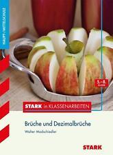 Stark in Klassenarbeiten - Brüche und Dezimalbrüche 5.-8. Klasse Haupt- /Mittels