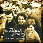 The Black Family - Our Time Together (2004)
