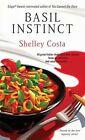 Basil Instinct by Costa Shelley Pocket Books Mass Market Paperbound