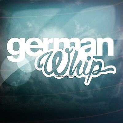 GERMAN WHIP Funny Car,Window,Bumper DUB GOLF VAG EURO Vinyl Decal Sticker