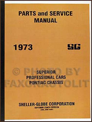 1973 Pontiac Superior Hearse and Ambulance Parts Book