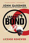 James Bond: License Renewed by MR John Gardner (Paperback / softback, 2011)