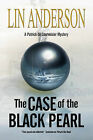 The Case of the Black Pearl by Lin Anderson (Hardback, 2014)