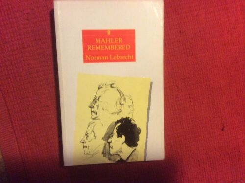 1 of 1 - Mahler Remembered by Norman Lebrecht (Paperback, 1987)