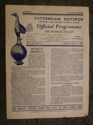 194950 FRIENDLY MATCH TOTTENHAM HOTSPUR v HIBERNIAN Ist May Rare