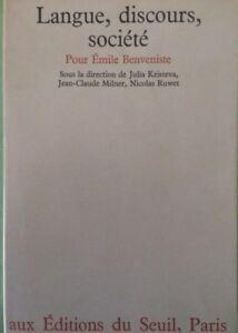 Kristeva-Milner-Ruwet-LANGUE-DISCOURS-SOCIETE-POUR-EMILE-BENVENISTE-a-c-di
