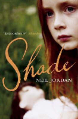 Jordan, Neil, Shade, Very Good Book
