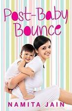 Post-Baby Bounce by Namita Jain (Paperback, 2014)