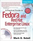 Fedora and Red Hat Enterprise Linux by Mark G. Sobell (2008, Paperback / Mixed Media)