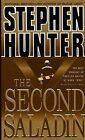 The Second Saladin by Stephen Hunter (Paperback, 1999)