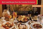 Best-Loved Recipes from the Columbia Restaurant by Richard Gonzmart (Paperback, 2014)
