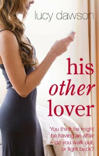 1 of 1 - LUCY DAWSON ___ HIS OTHER LOVER ___ BRAND NEW ___ UK FREEPOST