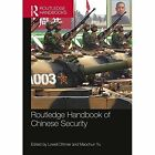 Routledge Handbook of Chinese Security by Taylor & Francis Ltd (Paperback, 2016)