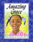 Amazing Grace by Mary Hoffman (Hardback, 1991)