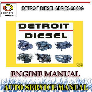 detroit diesel series 60 60g engine workshop service repair manual rh ebay com au detroit diesel series 60 parts manual detroit diesel series 60 service and repair manual pdf