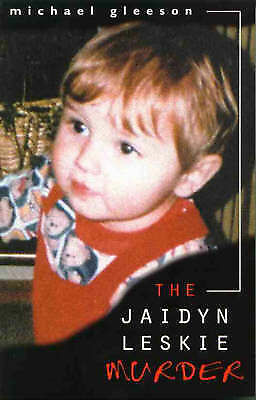 The Jaidyn Leskie Murder by Michael Gleeson (Paperback, 1999)