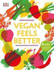 Vegan feels better von Jérôme Eckmeier (2016, Gebundene Ausgabe)
