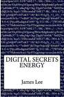 Digital Secrets: Energy by MR James Lee (Paperback / softback, 2015)