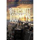 Bittersweet Journeys 9781479779550 by Luisa Kerwin Paperback