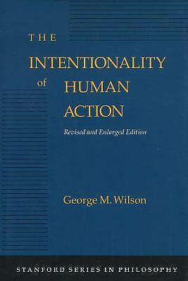 Intentionality of Human Action by Wilson, George M.