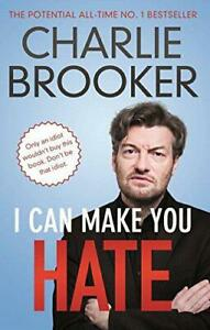 I-Can-Make-You-Hate-by-Brooker-Charlie-NEW-Book-FREE-amp-Paperb