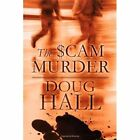The $Cam Murder by Doug Hall (Paperback / softback, 2010)