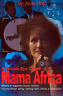 A Private Eye Called Mama Africa: What's an Egyptian Jewish Female Psycho-Sleuth Doing Fighting Hate Crimes in California? by Anne Hart (Paperback / softback, 2001)